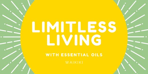 Workshop: Limitless Living, with Essential Oils