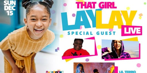 That Girl Lay Lay's All The Way Lit Up Tour