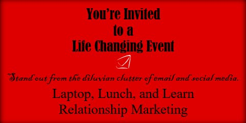 Relationship Marketing: Laptop, Lunch, & Learn