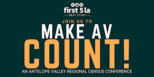 Make AV Count: Regional Census Conference
