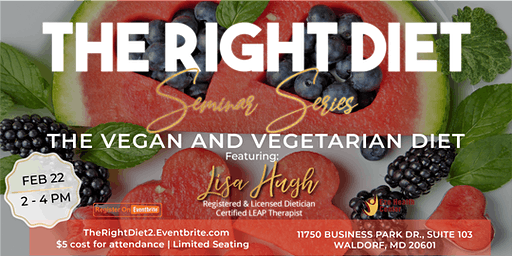 """THE RIGHT DIET"" SERIES : THE VEGAN AND VEGETARIAN DIET"