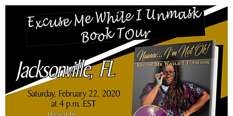 Excuse Me While I Unmask - Jacksonville, FL tickets