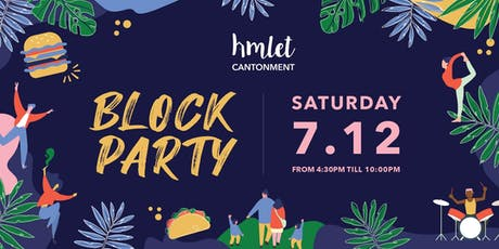 Hmlet Cantonment Block Party tickets
