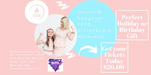 Mother Daughter 2020 Vision Board Workshop