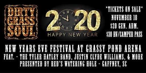 Dirty Grass Soul's New Years Eve Festival ft. Tyler Hatley, Justin Williams
