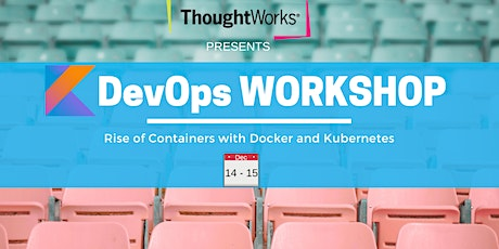 Rise of Containers with Docker and Kubernetes tickets