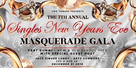 The 7th Annual Singles New Years Eve Masquerade Gala tickets
