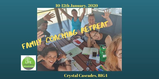 Family Coaching Retreat - Cairns - January 2020