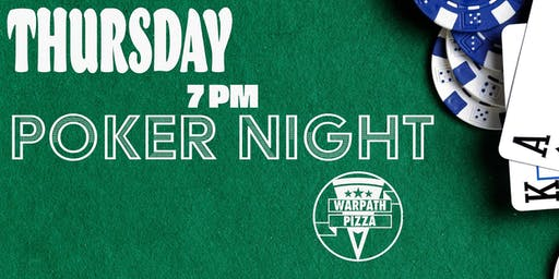 FREE POKER NIGHT AT WARPATH PIZZA!!