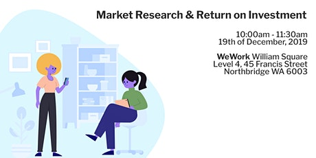 Market Research & Return on Investment tickets