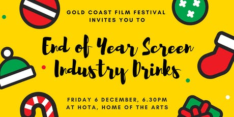 Gold Coast Film Festival - End of Year Industry Drinks tickets
