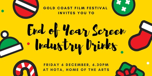 Gold Coast Film Festival - End of Year Industry Drinks