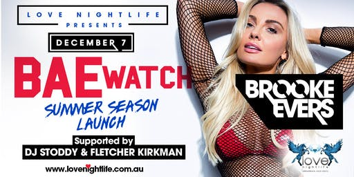 Brooke Evers Summer Season Launch at LOVE Nightlife