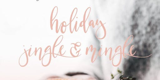 Holiday Jingle and Mingle