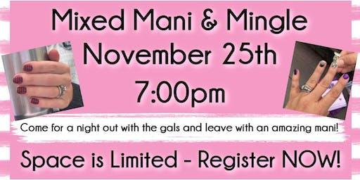 Mixed Mani & Mingle - November 2019