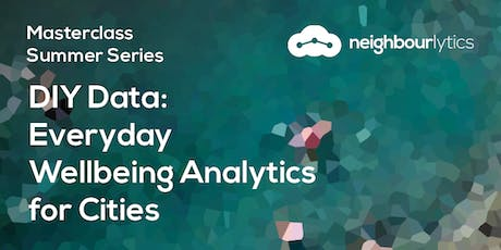 DIY Data: Everyday Wellbeing Analytics for Cities [SYD] tickets