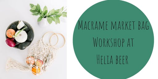 Macrame Market Bag Workshop at Helia Brewing Co.