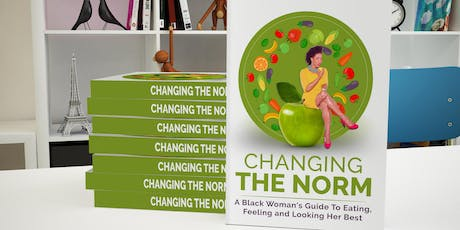 Changing the Norm Wellness Book Signing tickets