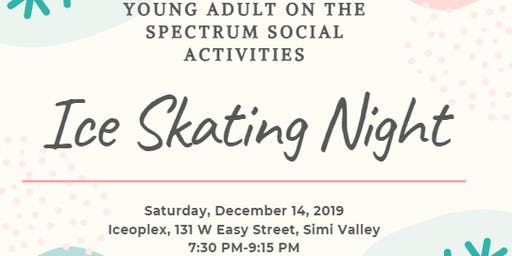Autism Society VC-Young Adult Ice Skating Night