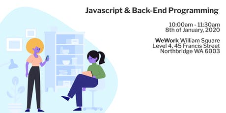 Javascript & Back-End Programming (Node JS and XPress) tickets