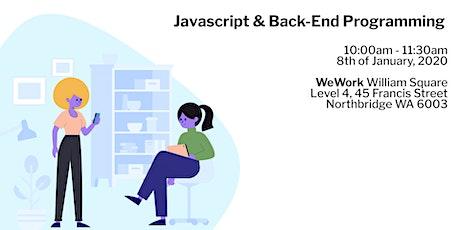 Javascript & Back-End Programming (Node JS and XPress) tickets