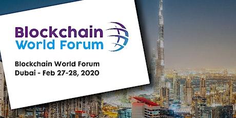 Blockchain World Forum 2020 - Dubai tickets