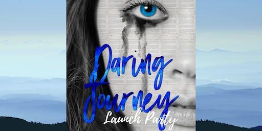 Daring Journey Launch