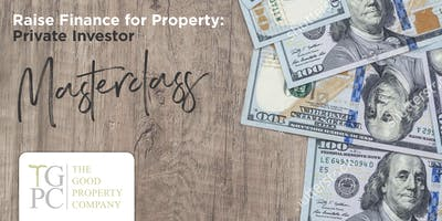 Raise Finance for Property: Private Investor Flagship Education