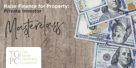 Raise Finance for Property: Private Investor Flagship Education tickets