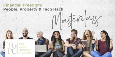 Financial Freedom: People, Property & Tech Hacks Flagship Education tickets