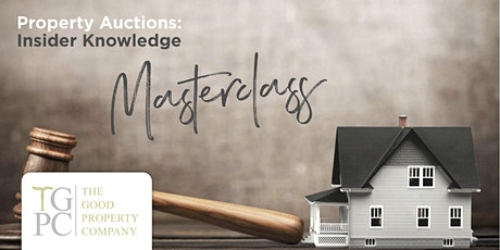 Property Auctions: Insider Knowledge Flagship Education tickets