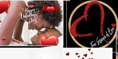 "True Essence of Love Presents ""Not Just On Valentine's Day"""