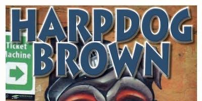 "Harpdog Brown ""For Love & Money Tour"""