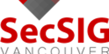VanSecSIG, (ISC)² and ISSA December 2019 Meeting tickets