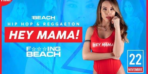 EHY MAMA! - Friday 22th  November  - Hip Hop & Reggaeton