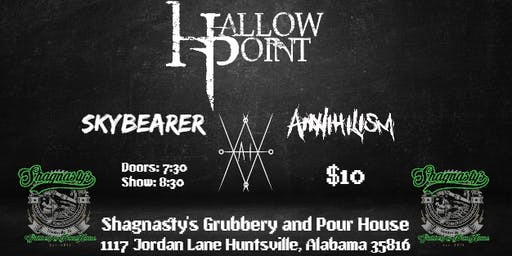 To The Stage Presents: Hallow Point, Skybearer,Annihilism & XaiX