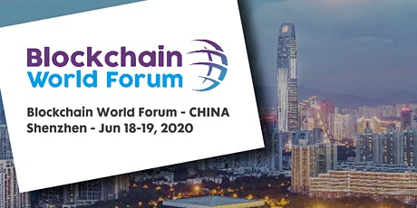 Blockchain World Forum 2020 - CHINA tickets