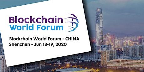 Blockchain World Forum 2020 - CHINA tickets