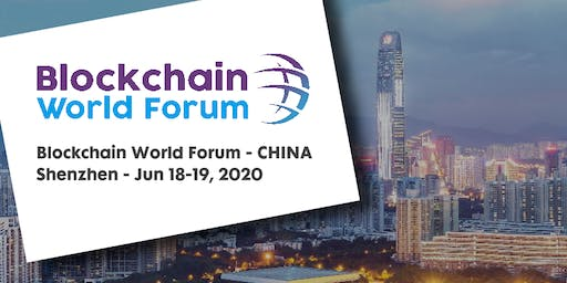 Blockchain World Forum 2020 - CHINA