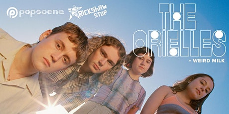 THE ORIELLES and WEIRD MILK tickets