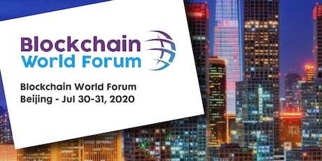 Blockchain World Forum 2020 - Beijing tickets
