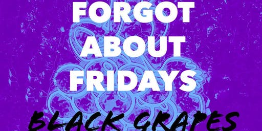 Forget about Friday's