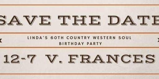 Linda's 60th Country Western Soul Birthday Party