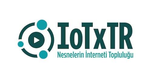 IoTxTR #73 -- Piko Balonlar ile Devri Alem