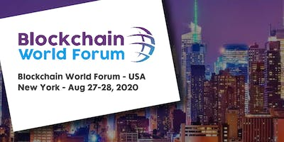 Blockchain World Forum 2020 - USA