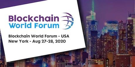 Blockchain World Forum 2020 - USA tickets