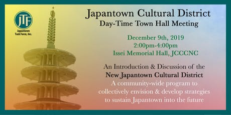Japantown Cultural District Day-Time Town Hall Meeting tickets
