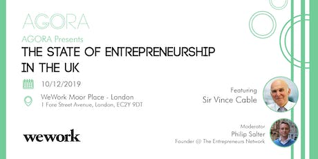 The State of Entrepreneurship in the UK w/ Sir Vince Cable tickets