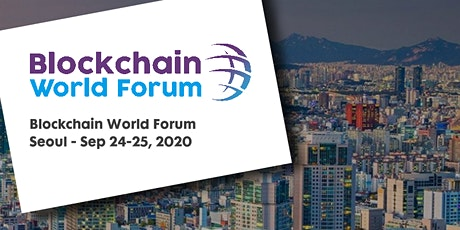 Blockchain World Forum 2020 - Seoul tickets
