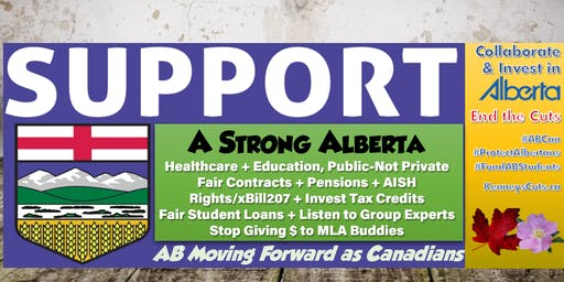 Rally Protest UCP's AGM Annual General Meeting Social/Jobs/Education/Health